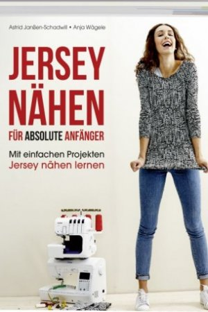 Jersey naehen fuer absolute Anfaenger